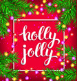 holly jolly bright composition with glowing vector image vector image