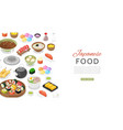 japanese food with sushi rolls sashimi noodle vector image vector image
