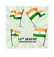 set of four flags of india on independence day vector image
