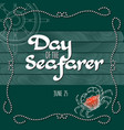 day of the seafarer greeting card vector image