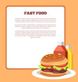 fast food poster and burger vector image vector image