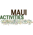 maui activities text background word cloud concept vector image vector image