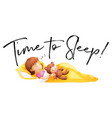 phrase time to sleep with little girl in bed vector image vector image