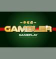 gambler word text logo banner postcard design vector image vector image