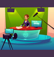 news presenter in television studio cartoon vector image