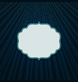 the frame on a blue textile background vector image vector image