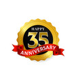 happy 35 years anniversary golden badge logo with vector image