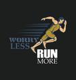 run creative sport running motivation vector image