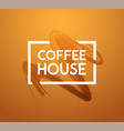 coffee house - abstraction brown banner vector image vector image