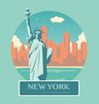 statue of liberty new york landmark and symbol of vector image vector image