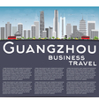 Guangzhou Skyline with Gray Buildings vector image vector image