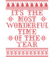 its the most wonderful time of the year pattern vector image vector image