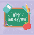 happy teachers day blackboard lettering apple vector image vector image