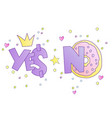 yes and no cute cartoon concept ok vector image