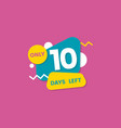 only ten days left for sale sticker and badge vector image