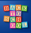 back to school phrase compiled with wooden vector image vector image