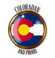 colorado proud flag button vector image vector image