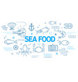 sea food banner in modern style with thin line vector image