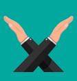 man gestures cross hands say no gesture vector image