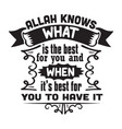 muslim quote and saying allah knows what is the vector image