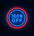 neon 100 off text banner night sign vector image