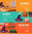 trick or treat and be creepy halloween flyers vector image