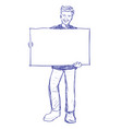 man holding blank board - hand drawn vector image