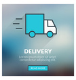 Flat design concept for Delivery with blurr vector image vector image