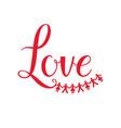 love lettering isolated vector image
