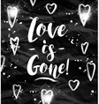 Angry Love is gone greeting card vector image vector image