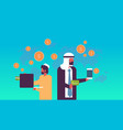 arabic business people money transfer e-payment vector image vector image
