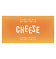 cheese minimal food font creative modern alphabet vector image