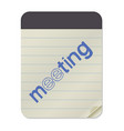 meeting - lettering notebook template vector image vector image