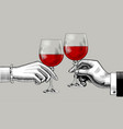 hands of man and woman clink glasses with red wine vector image vector image