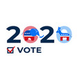 presidential election in usa 2020 design template vector image