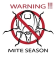 Symbol parasite warning sign Ticks be careful vector image vector image