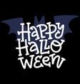 happy halloween modern doodle calligraphy vector image