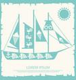 travel sailboat concept on vintage backdrop vector image vector image