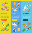 beach vacation banner vecrtical set 3d isometric vector image vector image