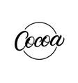 cocoa hand written lettering logo vector image