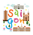 saigon or ho chi minh city vietnam travel vector image vector image