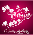 magnolia frame for birthday greeting card vector image vector image