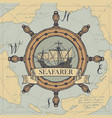 travel banner with helm sailing ship and old map vector image vector image