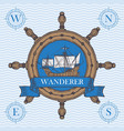 travel banner with helm and vintage sailing ship vector image vector image