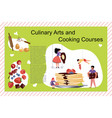 culinary art and cooking courses poster vector image vector image