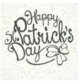 st patrick lettering vector image vector image