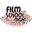 film night school text background word cloud vector image vector image