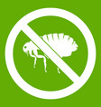 no flea sign icon green vector image vector image