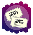 bright flat icon tickets to the cinema watching vector image