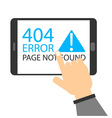 Hand touch screen with 404 Error vector image vector image